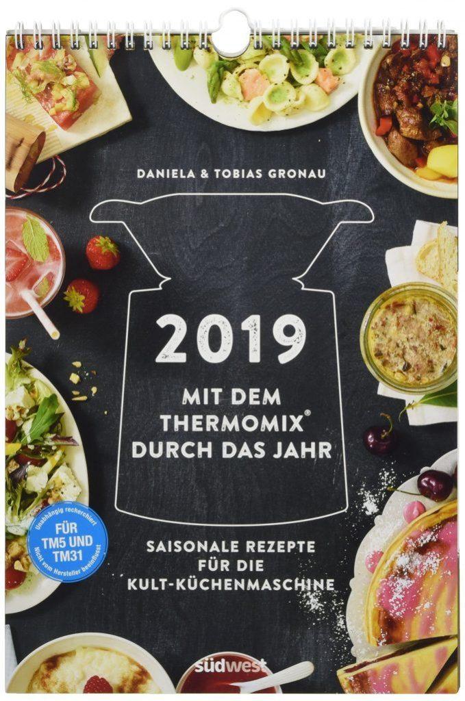 Rezeptkalender für den Thermomix® 2019 - Mit dem Thermomix® durch das Jahr 2019